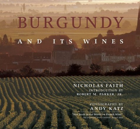 9781551926650: Burgundy and its Wines
