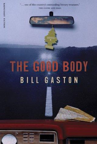 9781551926933: The Good Body