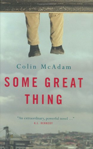 Some Great Thing: McAdam, Colin