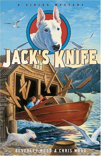 Jack's Knife (A Sirius Mystery): Wood, Beverley, Wood, Chris
