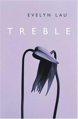 Treble (1551927896) by Lau, Evelyn