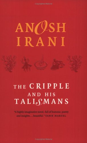 9781551928036: The Cripple and His Talismans