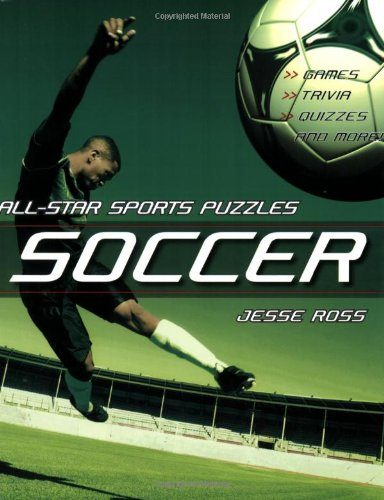 9781551928203: All-Star Sports Puzzles: Soccer: Games, Trivia, Quizzes and More!