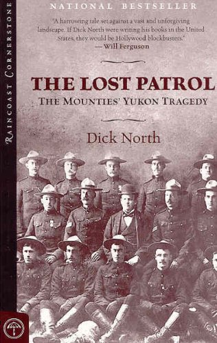9781551928388: Lost Patrol: The Mounties' Yukon Tragedy