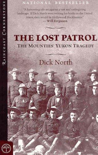 9781551928388: Lost Patrol: The Mounties' Yukon Tragedy