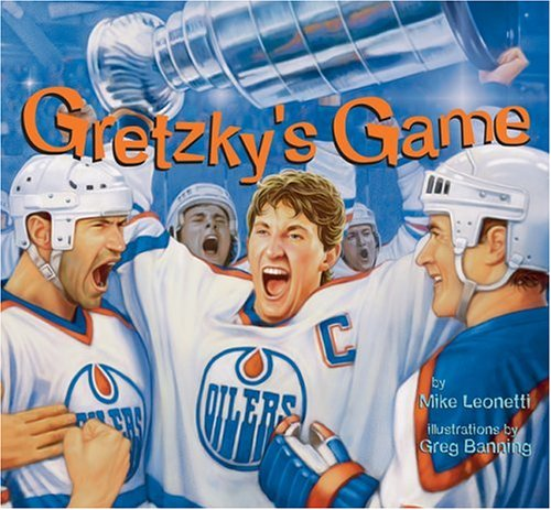 Gretzky's Game (Hockey Heroes Series): Leonetti, Mike