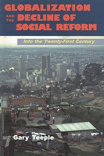 9781551930268: Globalization and the Decline of Social Reform: : Into the Twenty-First Century