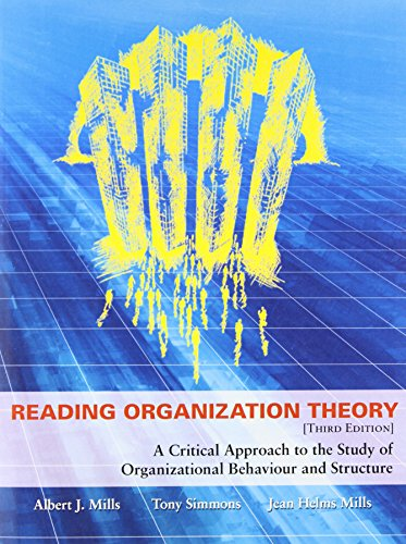 9781551930534: Reading Organization Theory: A Critical Approach to the Study of Organizational Behaviour and Structure, Third Edition