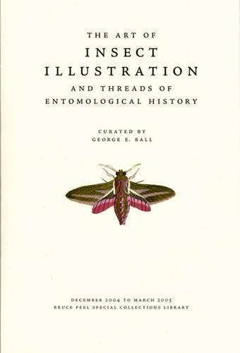 9781551951171: The Art of Insect Illustration and Threads of Entomological History (Bruce Peel Special Collections)