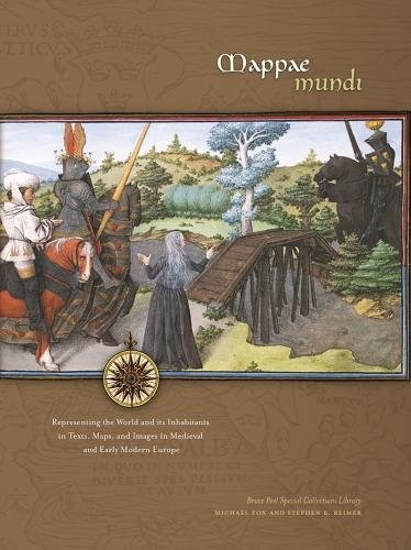 9781551952703: Mappae Mundi: Representing the World and its Inhabitants in Texts, Maps, and Images in Medieval and Early Modern Europe