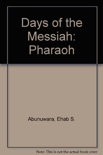 9781551970042: Days of the Messiah: Pharaoh