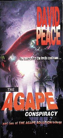 The Agape Conspiracy (Agape Solution): Peace, Daivd, Peace, David