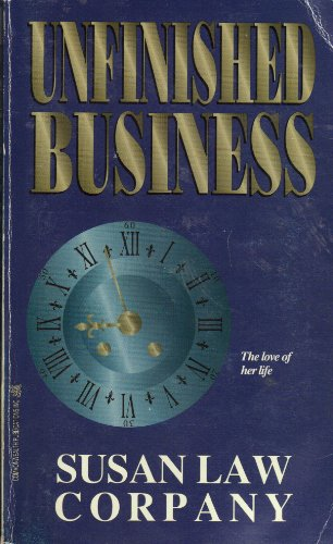 9781551972121: Unfinished Business