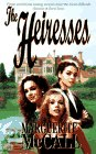 The Heiresses: McCall, Marguerite