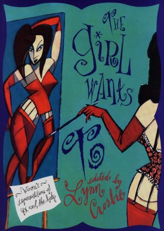9781551990118: The Girl Wants to: Women's Representations of Sex and the Body
