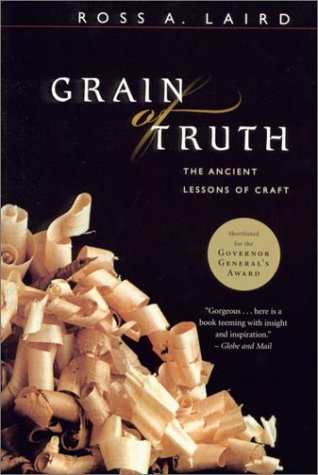 9781551990903: Grain of Truth: The Ancient Lessons of Craft