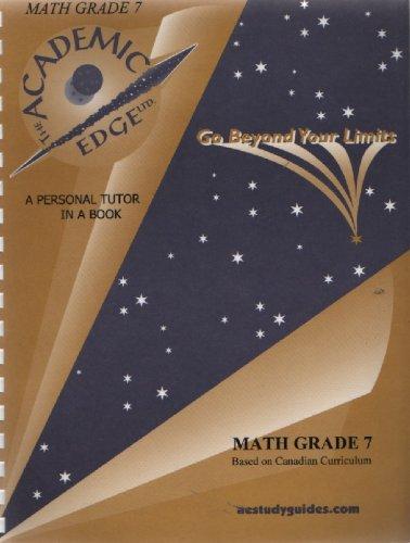 The Academic Edge Ltd. Math Grade 7: Academic Edge, Limited