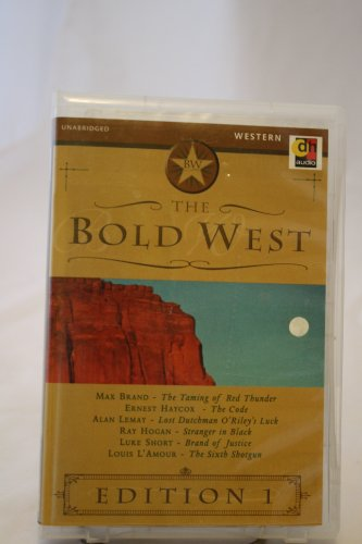 9781552040324: The Bold West - 1
