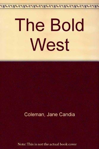 9781552040539: The Bold West: A Lucky Dog/Asylum/the Town Killer