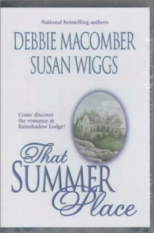 That Summer Place (1552041514) by Macomber, Debbie; Wiggs, Susan