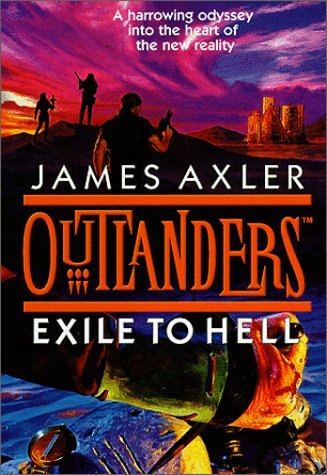 9781552043929: Outlanders:Exile to Hell (Gold Eagle)