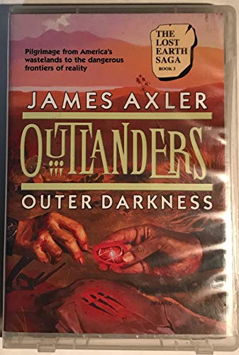Outlanders: Outer Darkness (Action/Adventure Series) (1552044572) by James Axler