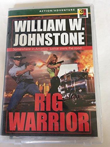 Rig Warrior: Johnstone, William W.