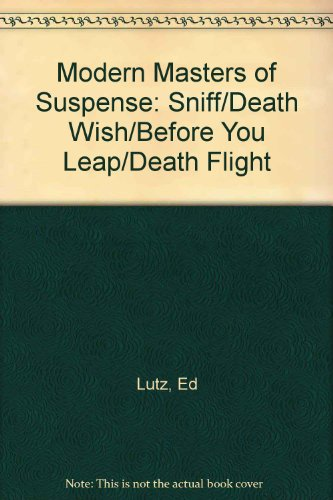 9781552047071: Modern Masters of Suspense: Sniff/Death Wish/Before You Leap/Death Flight