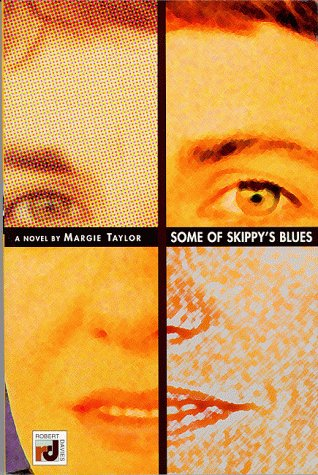 Some of Skippy's Blues: Taylor, Margie