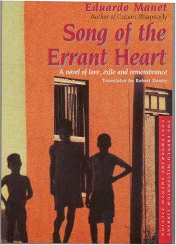 9781552072028: Song of the Errant Heart: A Novel of Love, Exile and Remembrance (The French Millennium Library)