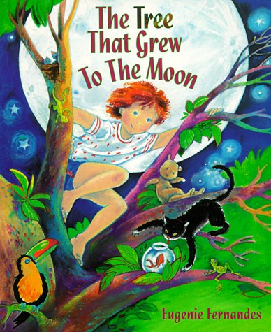 9781552090060: The Tree That Grew to the Moon