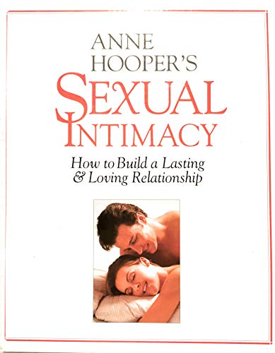 Sexual Intimacy How to Build a Lasting (1552090264) by Anne Hooper