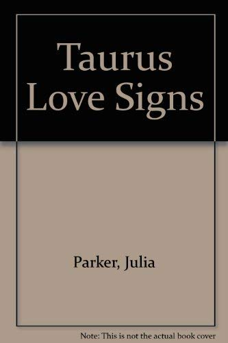Taurus Love Signs: Parker, Julia