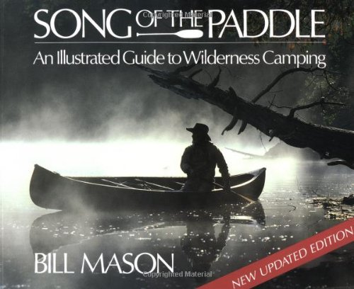 9781552090893: Song of the Paddle: An Illustrated Guide to Wilderness Camping