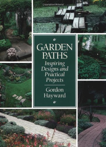9781552091012: Garden Paths: Inspiring Designs and Practical Projects