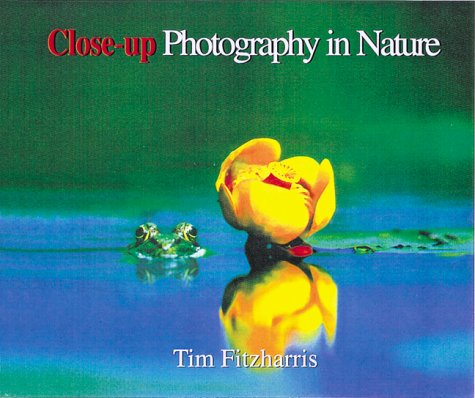 9781552091524: Close-up Photography in Nature