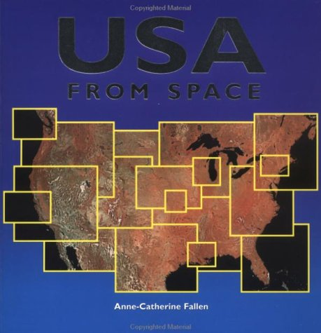 9781552091579: USA From Space