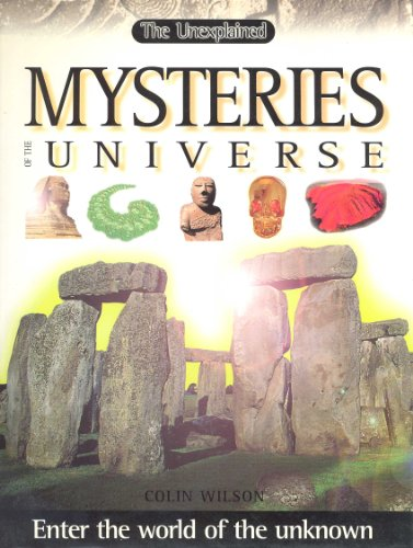 The Unexplained Mysteries of the Universe (Enter the World of the Unknown)