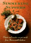 9781552091821: Simmering Suppers: Classic and Creative One-Pot Meals from Harrowsmith Kitchens
