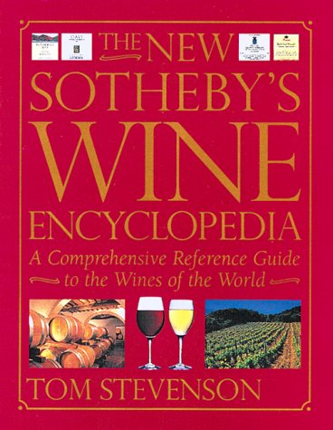 9781552091944: The New Sotheby's Wine Encyclopedia: A comprehensive reference guide to the wines of the world