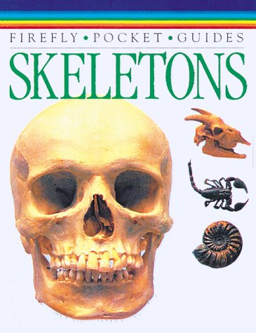 Skeletons: Firefly Books