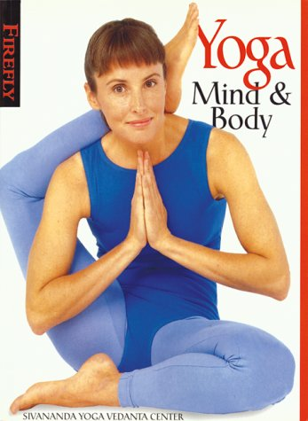 9781552092675: Title: Yoga Mind and Body