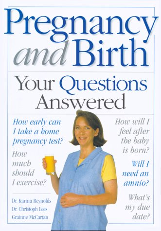 9781552092958: Pregnancy and Birth: Your Questions Answered
