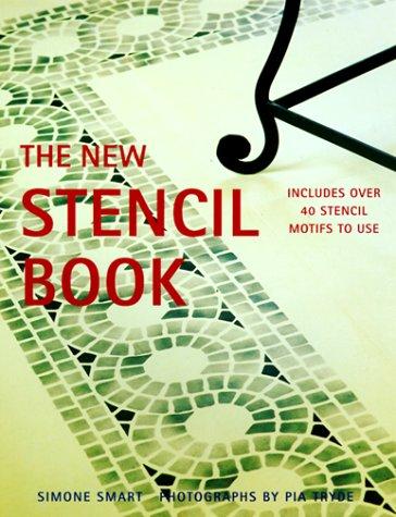 9781552092996: The New Stencil Book: Includes Over 40 Stencil Motifs to Use
