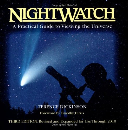 9781552093023: NightWatch: A Practical Guide to Viewing the Universe