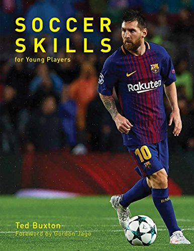 Soccer Skills: For Young Players: Ted Buxton