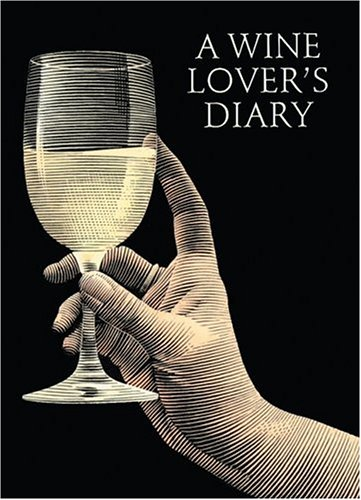 9781552093696: A Wine Lover's Diary