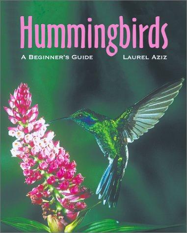 9781552093726: Hummingbirds: A Beginner's Guide