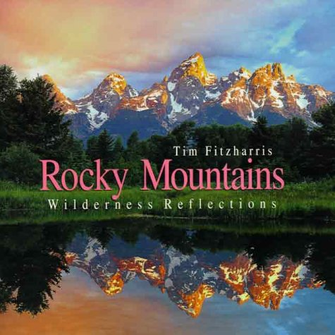 9781552093870: Rocky Mountains: Wilderness Reflections