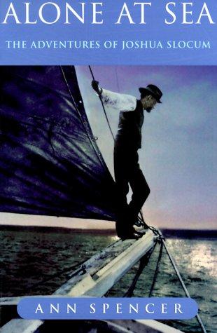 9781552093948: Alone at Sea: The Adventures of Joshua Slocum